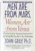 Men are fr_om Mars, Women are fr_om Venus