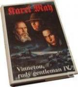 Vinnetou, rudý gentleman IV