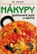 Nákypy, gratinované jedlá a soufflé