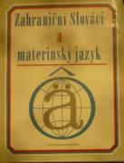 xxxxxx - Zahraniční Slováci a materinský jazyk