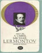 Ako žil a umrel Michail Lermontov