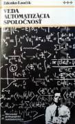 Veda - automatizácia - spoločnosť