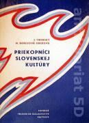 Priekopníci slovenskej kultúry