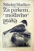 Za pírkem modrého ptáka