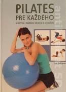 Pilates pre každého ( s loptou, pružnou stuhou a obručou )