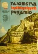 Stingl Miroslav - Tajomstvá indiánskych pyramíd