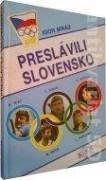 Preslávili Slovensko