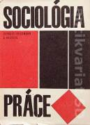 Sociológia práce