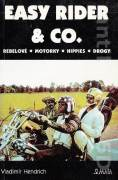 Easy Rider and Co.