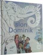 Slon Dominik