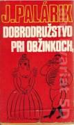 Dobrodružstvo pri Obžinkoch (1972)