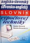 Anglicko - slovenský, slovensko - anglický slovník výpočtovej techniky