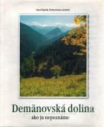 Demäňovská dolina, ako ju nepoznáte