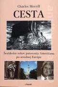 Šesťdesiat rokov putovania Američana po strednej Európe