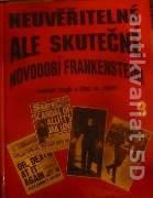 Hall Allan - Neuveritelné ale skutočné Novodobí Frankensteini