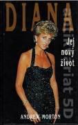 Diana. Jej nový život