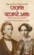 Chopin a George Sand (Nebola to láska na prvý pohľad)
