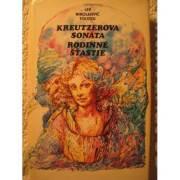 Kreutzerova sonata, Rodinné šťastie