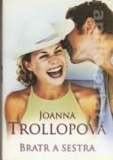 Bratr a sestra (Trollopová Joanna)
