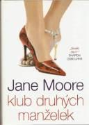 Klub druhých manželek (Moore Jane)