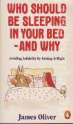 Who should be sleeping in your bed - and why