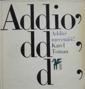 Toman Karel - Addio, mecenáši!
