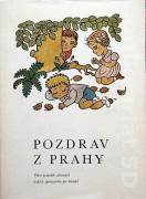 Pozdrav z Prahy ( Výber poviedok súčasných českých spisovateľov pre mládež )