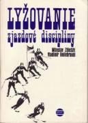 Lyžovanie. Zjazdové disciplíny
