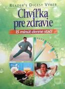 Chvíľka pre zdravie ( 15 minút denne stačí )