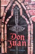 Don Juan ( Život a smrť dona Miguela z Maňary)