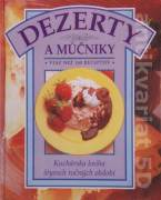 Dezerty a múčniky ( viac než 140 receptov )