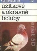 Chováme úžitkové a okrasné holuby