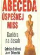 Abeceda úspešnej Miss