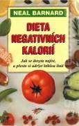 Dieta negativních kalorií (Barnard Neal)