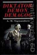 Diktátor, démon, demagóg