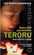 Sama proti psychickému teroru. Moje dětství v sekte
