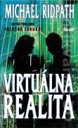 Virtuálna realita (Ridpath Michael)
