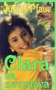 Clara sa nevzdáva