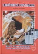 Hrnčeková kuchárka (Pre začiatočníkov a pre gazdinky, ktoré chcú ušetriť čas)