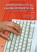 Administratíva a korešpondencia pre 2. ročník OA (2009)