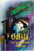 Odišla, ale spomienka zostane (Margolin Phillip)