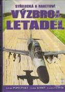 Střelecká a raketová výzbroj letadel (2010)