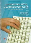 Administratíva a korešpondencia pre 3. ročník OA (2009)