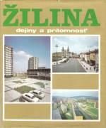 Žilina dejiny a prítomnosť / vf /