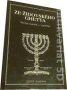 Ze židovského Ghetta pověsti, legendy a vyprávění