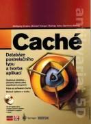Caché. Databáze postrelačního typu a tvorba aplikací (Bez CD)