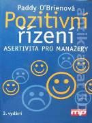 Pozitivní řízení (Asertivita pro manažery)