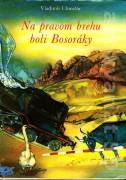Na pravom brehu boli Bosoráky