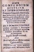 Breve Compendium Doctrinae R. P. Thyrsi Gonzalez Praepositi Generalis Societatis Jesu,