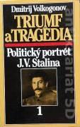 Triumf a tragédia (Politický portrét J. V. Stalina) 1. diel